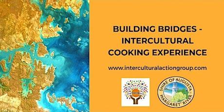Building Bridges - Intercultural Cooking Experience tickets