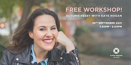 Autumn Reset Workshop tickets
