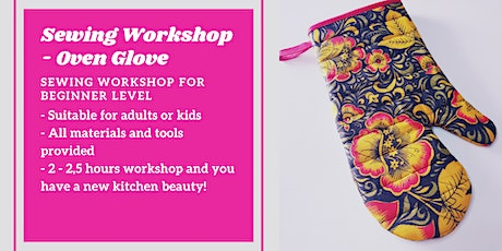 Sewing Class / Workshop - Oven Glove tickets