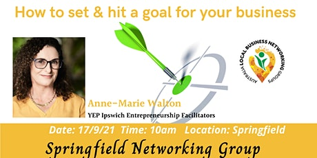 Springfield Networking Group - How to set & hit a goal for your business tickets