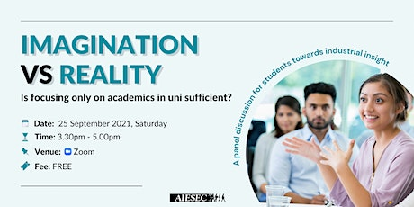 IMAGINATION VS REALITY: Is Focusing Only On Academics In Uni Sufficient? tickets