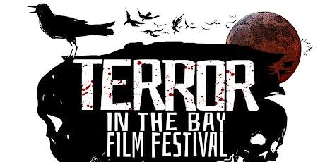 5th Annual Terror in the Bay Film Festival tickets