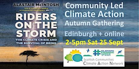 Community Led Climate Action Gathering: Edinburgh+online 2-5pm Sat 25 Sept tickets