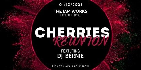 Cherries Reunion tickets