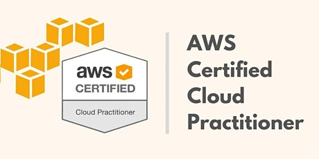 AWS Cloud Practitioner Exam Training in London tickets