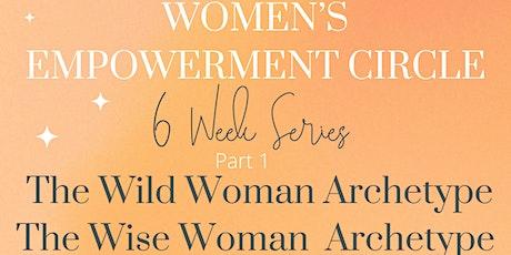 Six Week Women's Empowerment Circle tickets
