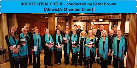 ANNIVERSARY CONCERT - ROCK FESTIVAL CHOIR (Alnwick's Chamber Choir) tickets