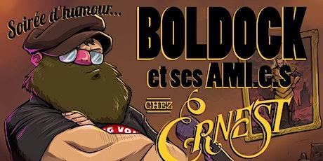 Boldock et ses ami.e.s chez Ernest tickets