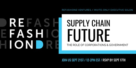 Supply Chain Future - The Role of Corporations & Government tickets