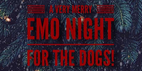 A Very Merry Emo Night For The Dogs! tickets