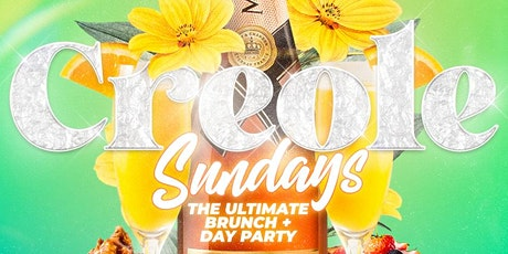 Creole Sundays (Brunch / Day Party) tickets