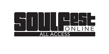 SOULFest: ALL ACCESS tickets