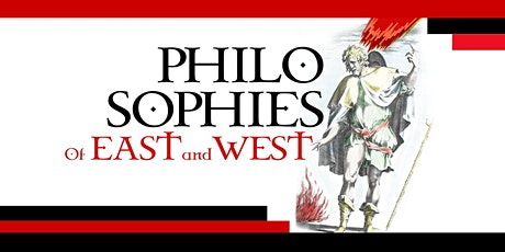 Philosophies of East & West tickets