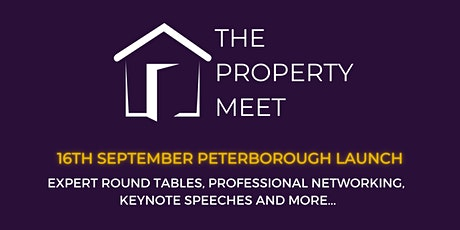 The Property Meet LAUNCH EVENT - Peterborough Property Networking 21st Octo tickets