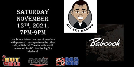 """Big Sky Medium Live at the Babcock """"connect with the other side"""" tickets"""