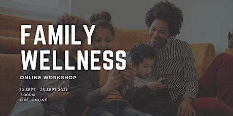 Family Wellness Workshop tickets