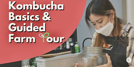 Kombucha Basic Workshop & City Sprouts Guided Farm Tour tickets