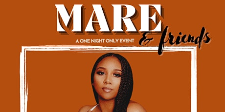 MARE & Friends: One Night Only tickets