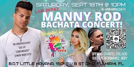 Miami Bachata Concert - Manny Rod tickets