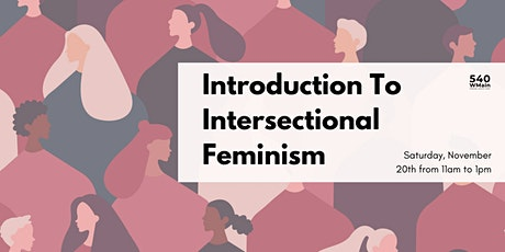 Introduction To Intersectional Feminism I tickets