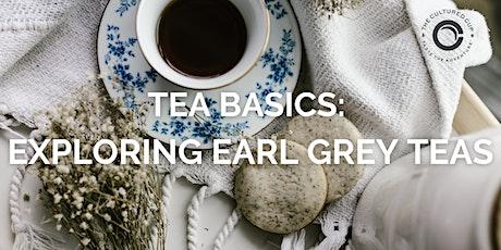 Tea Basics: Exploring Earl Grey Teas tickets