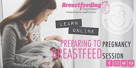Preparing To Breastfeed tickets
