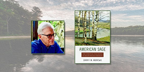 """""""American Sage: Spiritual Teachings of Emerson"""" by Barry Andrews tickets"""