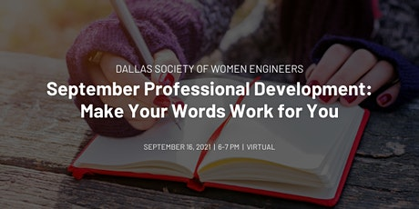 Dallas SWE September PD Event: Make Your Words Work for You tickets