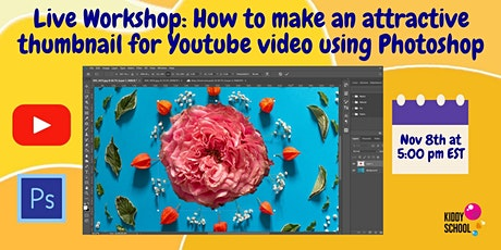Virtual Class: Make attractive thumbnail for Youtube video using Photoshop tickets
