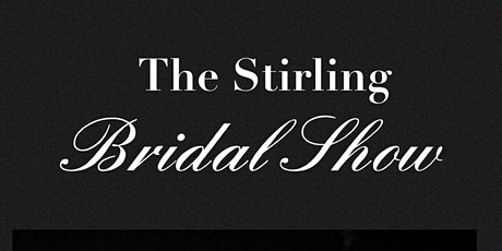 Stirling Bridal Show tickets