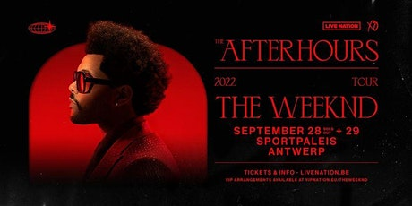 New date - The Weeknd: The After Hours Tour | Sportpaleis tickets