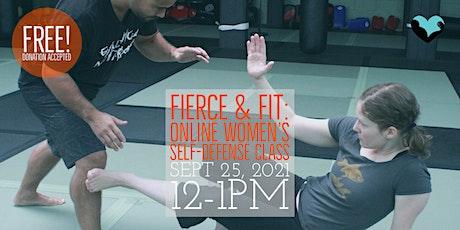 Fierce & Fit: Online Girls and Women's  Self-defense Class - SEPT 2021 tickets