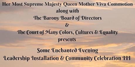 Some Enchanted Evening Leadership Installation & Community Celebration III tickets
