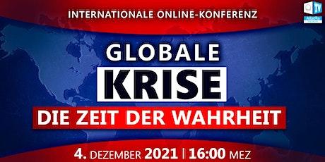 Globale Krise. Die Zeit der Wahrheit. Internationale Online-Konferenz 04.12 tickets