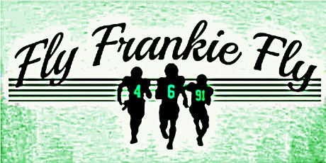 Phightin' Frankie Foundation's 3rd Annual Fly Frankie Fly Fundraiser tickets