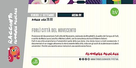"""#BV21 • Proiezione """"Forlì città del Novecento"""" biglietti"""