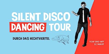 SILENT DISCO DANCING TOUR // Durch das Hechtviertel Tickets