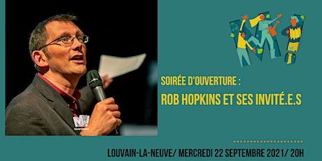 Soirée d'ouverture avec Rob Hopkins et ses invité.e.s billets
