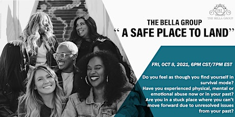 THE BELLA GROUP/ WOMEN'S SUPPORT GROUP tickets