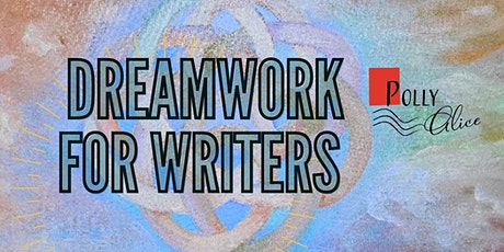 Dreamwork: Creative Insight for Writers tickets