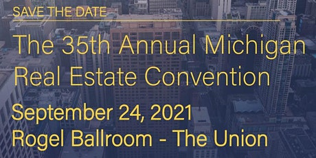 35th Annual Michigan Real Estate Convention tickets