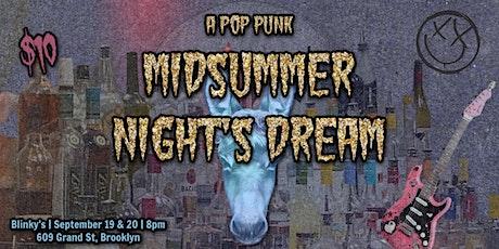 A Midsummer Night's Dream (a pop punk musical) tickets