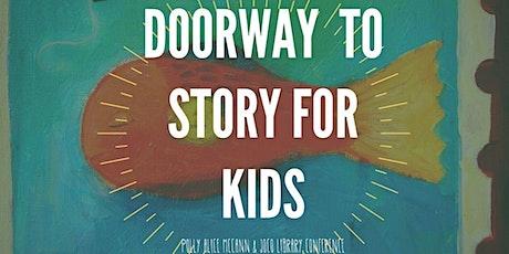 Doorway to Story: Kids Movement & Magic Workshop tickets