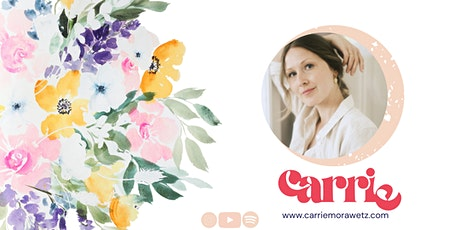 Watercolor  Loose Florals Workshop mit Carrie Tickets