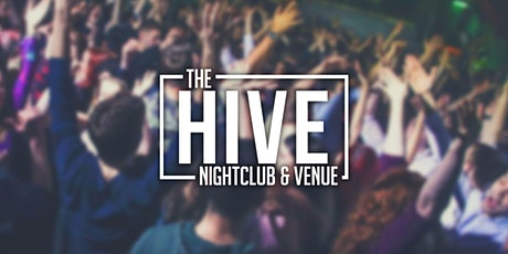 The Hive Nightclub Weekend Entry Tickets tickets