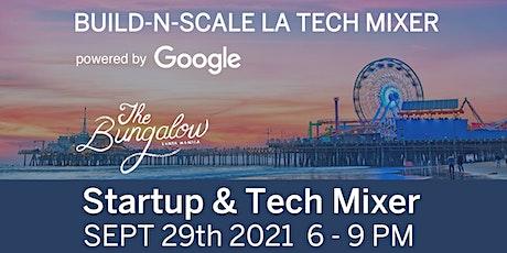 Build-N-Scale LA Startup & Tech Mixer SEPT 2021 tickets