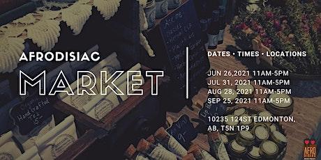 Last Saturday Market by Afrodisiac Naturals tickets