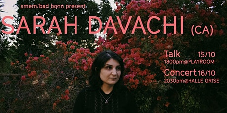 Sarah Davachi Concert @hallegrise billets