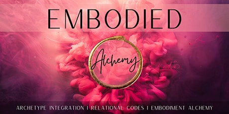 Embodied Alchemy Rejection Series tickets