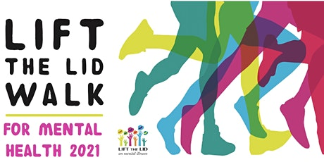 LIFT THE LID WALK for Mental Health - MORELAND VIC tickets